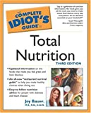 Bauer, Joy: The Complete Idiot's Guide to Total Nutrition