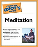 Budilovsky, Joan: The Complete Idiot's Guide to Meditation (2nd Edition)