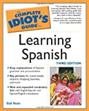 Stein, Gail: Complete Idiot's Guide to Learning Spanish (The Complete Idiot's Guide)