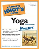 Adamson, Eve: The Complete Idiot's Guide to Yoga: Illustrated