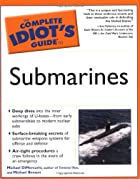 Complete Idiot's Guide to Submarines (The…