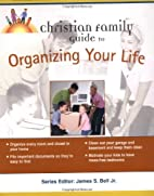 Christian Family Guide to Organizing Your…