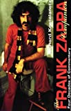Kostelanetz, Richard: The Frank Zappa Companion: Four Decades of Commentary
