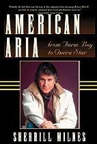American Aria: From Farm Boy to Opera Star…