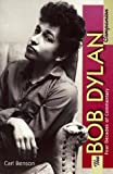Benson, Carl [Bob Dylan ]: The Bob Dylan Companion, Four Decades of Commentary