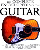 The Complete Encyclopedia Of The Guitar: The…