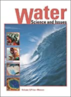 Water : science and issues by E. Julius…