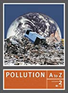 Pollution A to Z by Richard M. Stapleton
