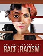 Encyclopedia of Race and Racism: 4 Volume…