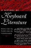 Gordon, Stewart: A History of Keyboard Literature: Music for the Piano and Its Forerunners