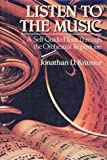Jonathan D. Kramer: Listen to the Music