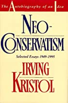 Neo-conservatism: The Autobiography of an…