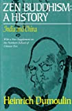 Dumoulin, Heinrich: Zen Buddhism : A History: India and China