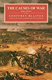 Blainey, Geoffrey: The Causes of War