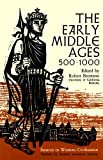 Brentano, Robert: The Early Middle Ages, 500-1000