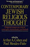Cohen, Arthur A.: Contemporary Jewish Religious Thought
