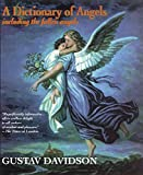 Davidson, Gustov: A Dictionary of Angels: Including the Fallen Angels