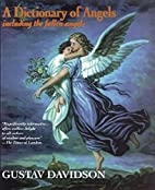 Dictionary of Angels: Including the Fallen…