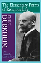 Elementary Forms of Religious Life by Émile…