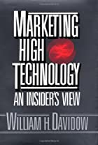 Marketing High Technology by William H.…