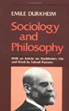 Sociology and philosophy by Émile Durkheim