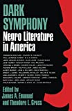 Emanuel, James A.: Dark Symphony: Negro Literature in America