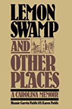 Lemon Swamp and Other Places: A Carolina…