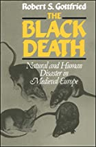 The Black Death: Natural and Human Disaster…