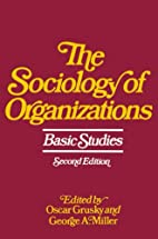 The Sociology of Organizations: Basic…