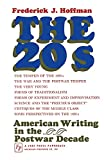 Hoffman, Frederick John: The Twenties: American Writing in the Postwar Decade