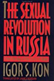 Kon, Igor S.: The Sexual Revolution in Russia : From the Age of the Czars to Today