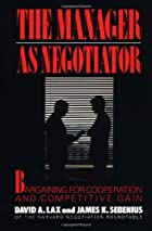 Manager as Negotiator by David A. Lax