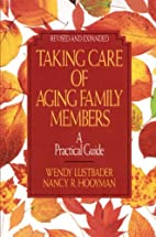 Taking Care of Aging Family Members:: A…