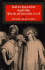 Judas Iscariot and the Myth of Jewish Evil…