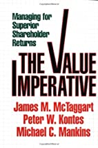 Value Imperative: Managing for Superior…