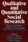 Merton, Robert K.: Qualitative and Quantitative Social Research: Papers in Honor of Paul F. Lazarsfeld