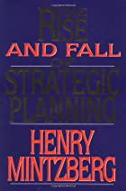 Rise and Fall of Strategic Planning by Henry…