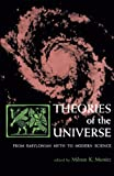 Thorkild Jacobsen: Theories of the Universe: From Babylonian Myth to Modern Science  (Library of Scientific Thought)