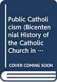 O'Brien, David J.: Public Catholicism