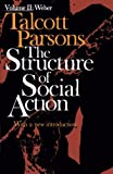 Parsons, Talcott: Structure of Social Action