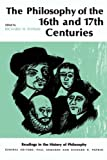Popkin, Richard H.: Philosophy of the Sixteenth and Seventeenth Centuries