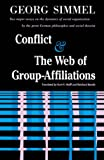 Simmel, Georg: Conflict and the Web of Group-Affiliations