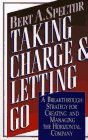 Taking Charge and Letting Go by Bert A.…