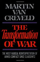 The Transformation of War: The Most Radical…