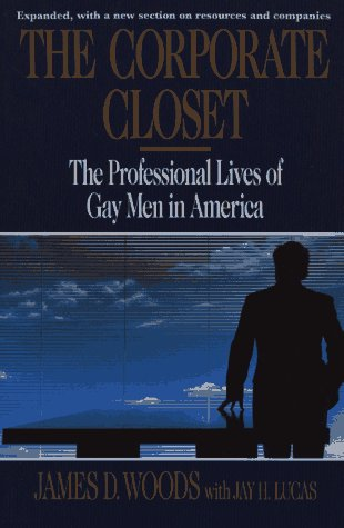 the-corporate-closet-the-professional-lives-of-gay-men-in-america