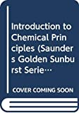Edward I. Peters: Introduction to Chemical Principles (Saunders Golden Sunburst Series)
