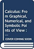 Ostebee, Arnold: Calculus: From Graphical, Numerical, and Symbolic Points of View : Student Solutions Manual