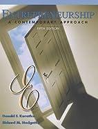 Entrepreneurship: A Contemporary Approach by…