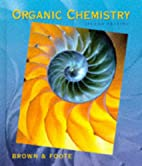 Organic Chemistry by William H. Brown