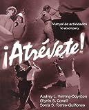 Heining-Boynton, Audrey L.: Manual De Actividades to Accompany Atrevete
